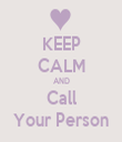 KEEP CALM AND Call Your Person - Personalised Tea Towel: Premium