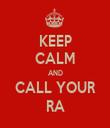 KEEP CALM AND CALL YOUR RA - Personalised Tea Towel: Premium