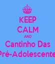 KEEP CALM AND Cantinho Das  Pré-Adolescentes - Personalised Tea Towel: Premium