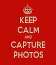 KEEP CALM AND CAPTURE PHOTOS - Personalised Tea Towel: Premium