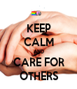 KEEP CALM AND CARE FOR OTHERS - Personalised Tea Towel: Premium