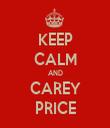 KEEP CALM AND CAREY PRICE - Personalised Tea Towel: Premium