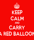 KEEP CALM AND CARRY A RED BALLOON - Personalised Tea Towel: Premium