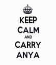 KEEP CALM AND CARRY ANYA - Personalised Tea Towel: Premium