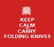KEEP CALM AND CARRY FOLDING KNIVES - Personalised Tea Towel: Premium