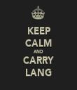 KEEP CALM AND CARRY LANG - Personalised Tea Towel: Premium