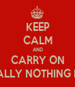 KEEP CALM AND CARRY ON AS IF REALLY NOTHING MATTERS - Personalised Tea Towel: Premium