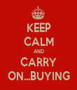 KEEP CALM AND CARRY ON...BUYING - Personalised Tea Towel: Premium