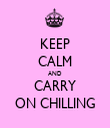 KEEP CALM AND CARRY ON CHILLING - Personalised Tea Towel: Premium