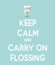 KEEP CALM AND CARRY ON FLOSSING - Personalised Tea Towel: Premium