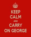 KEEP CALM AND CARRY ON GEORGE - Personalised Tea Towel: Premium