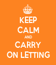 KEEP CALM AND CARRY ON LETTING - Personalised Tea Towel: Premium