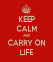 KEEP CALM AND CARRY ON LIFE - Personalised Tea Towel: Premium