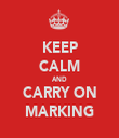 KEEP CALM AND CARRY ON MARKING - Personalised Tea Towel: Premium