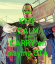 KEEP CALM AND CARRY on playing GTA - Personalised Tea Towel: Premium