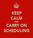 KEEP CALM AND CARRY ON SCHEDULING - Personalised Tea Towel: Premium