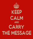 KEEP CALM AND CARRY THE MESSAGE - Personalised Tea Towel: Premium