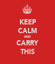 KEEP CALM AND CARRY THIS - Personalised Tea Towel: Premium