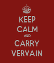 KEEP CALM AND CARRY VERVAIN - Personalised Tea Towel: Premium