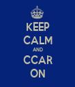 KEEP CALM AND CCAR ON - Personalised Tea Towel: Premium