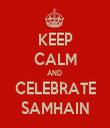 KEEP CALM AND  CELEBRATE SAMHAIN - Personalised Tea Towel: Premium