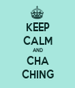 KEEP CALM AND CHA CHING - Personalised Tea Towel: Premium