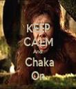 KEEP CALM And   Chaka On - Personalised Tea Towel: Premium