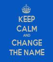 KEEP CALM AND CHANGE THE NAME - Personalised Tea Towel: Premium