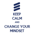 KEEP CALM AND CHANGE YOUR MINDSET - Personalised Tea Towel: Premium