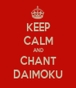 KEEP CALM AND CHANT DAIMOKU - Personalised Tea Towel: Premium