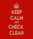 KEEP CALM AND CHECK  CLEAR - Personalised Tea Towel: Premium