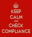 KEEP CALM AND CHECK COMPLIANCE - Personalised Tea Towel: Premium