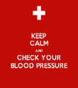 KEEP CALM AND CHECK YOUR BLOOD PRESSURE - Personalised Tea Towel: Premium