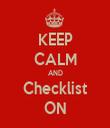 KEEP CALM AND Checklist ON - Personalised Tea Towel: Premium