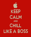 KEEP CALM AND CHILL LIKE A BOSS - Personalised Tea Towel: Premium