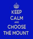 KEEP CALM AND CHOOSE THE MOUNT  - Personalised Tea Towel: Premium