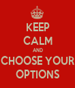 KEEP CALM AND CHOOSE YOUR OPTIONS - Personalised Tea Towel: Premium