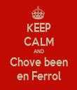 KEEP CALM AND Chove been en Ferrol - Personalised Tea Towel: Premium