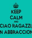KEEP CALM AND CIAO RAGAZZI, UN ABBRACCIONE - Personalised Tea Towel: Premium