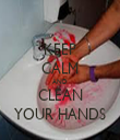 KEEP CALM AND CLEAN YOUR HANDS - Personalised Tea Towel: Premium