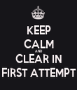 KEEP CALM AND CLEAR IN FIRST ATTEMPT - Personalised Tea Towel: Premium