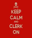 KEEP CALM AND CLERK ON - Personalised Tea Towel: Premium