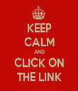 KEEP CALM AND CLICK ON THE LINK - Personalised Tea Towel: Premium