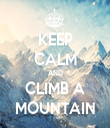 KEEP CALM AND CLIMB A MOUNTAIN - Personalised Tea Towel: Premium