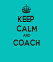 KEEP  CALM AND COACH  - Personalised Tea Towel: Premium
