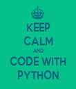 KEEP CALM AND CODE WITH PYTHON - Personalised Tea Towel: Premium