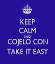 KEEP CALM AND COJELO CON TAKE IT EASY - Personalised Tea Towel: Premium
