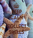 KEEP CALM AND COLLECT SHELLS - Personalised Tea Towel: Premium