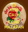 KEEP CALM AND COME  MAZAPAN - Personalised Tea Towel: Premium