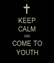 KEEP CALM AND COME TO YOUTH - Personalised Tea Towel: Premium